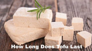 How Long Does Tofu Last
